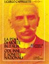 Supplemento al n.4/2013 Licurgo Cappelletti La pena di morte in Italia. Odi, inni e sonetti nazionali